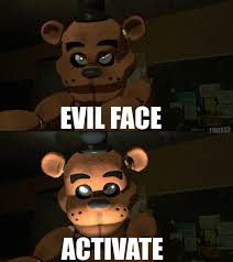 Evil Meme - evil face activate freddy meme by ronsiturvy on deviantart