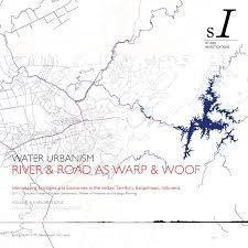 water urbanism banjarmasin indonesia vol 1 by ashim manna issuu