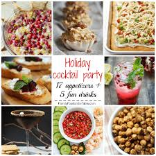 Foods For Cocktail Party - holiday cocktail party recipe round up family food on the table