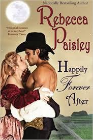 happily rebecca paisley 9781939541871 amazon