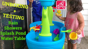 step 2 rain showers splash pond water table unboxing step2 rain showers splash pond water table testing
