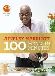 100 pics solution cuisine chef ainsley harriott s my kitchen table 100 meals in minutes