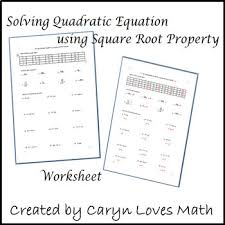 solving quadratic equations using square root method worksheet tpt