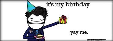 Happy Birthday To Me Meme - happy birthday to me