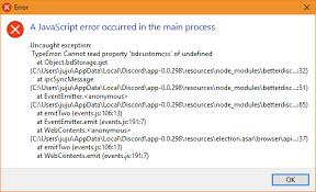 discord javascript error developers error a javascript error occurred in the main process