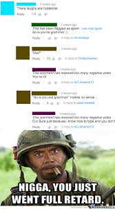 You Never Go Full Retard Meme - never go full retard by stinixoz meme center