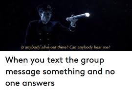 Group Message Meme - 25 best memes about group message group message memes