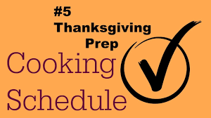 5 thanksgiving day prep cooking schedule