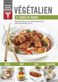 livre de cuisine facile pour tous les jours livres cuisine cuisine végé végane leslibraires ca