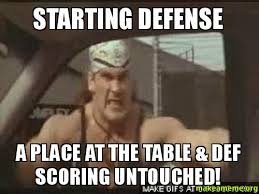 Meme Def - starting defense a place at the table def scoring untouched