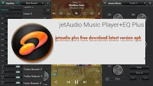 download free jetaudio plus music player on android for free full