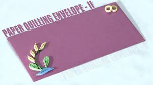 how to make an paper quilling envelope ii youtube