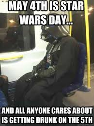 Star Wars Day Meme - what is may the fourth and 19 best may the 4th memes to share on