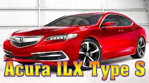 Acura Ilx Performance 2018 Acura Ilx Type S 2018 Acura Ilx Type S Concept 2018 Acura