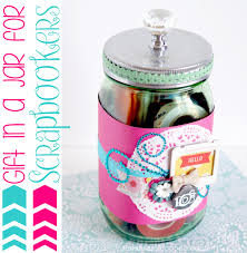 53 Coolest Diy Mason Jar Gifts Other Fun Ideas In A Jar Diy Joy Gift In A Jar For Scrapbookers The Scrap Shoppe