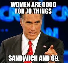 Meme Women - women are good for 70 things meme