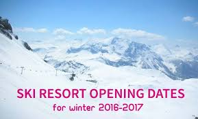 resort opening dates for winter 2016 2017