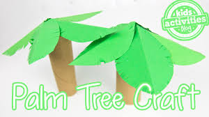 palm tree toilet paper roll craft youtube