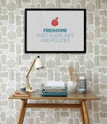 freshome post guidelines and policies freshome com the most important thing