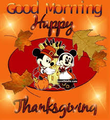 disney morning happy thanksgiving quote pictures photos and