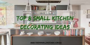 images of small kitchen decorating ideas top 8 small kitchen decorating ideas kitchen renovation