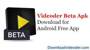 videoder beta apk download for android free app videoder app