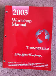 2003 ford thunderbird workshop manual complete volume ford