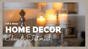 Home Lighting Design Tutorial by Home Decor Fall Winter Home Decor Idea U0026 Tutorial Youtube