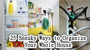 25 sneaky ways to organize your whole house youtube