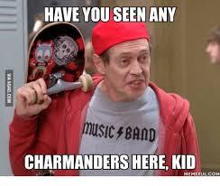 Band Kid Meme - have you seen any music band charmanders here kid memeful come