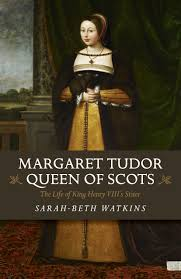 tudor king my review of margaret tudor queen of scots the life of king