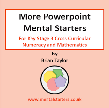 ks3 more cross curricular maths mental starters powerpoint