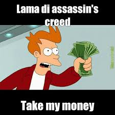 Creed Meme - lama di assassin s creed meme by messicano 10 memedroid