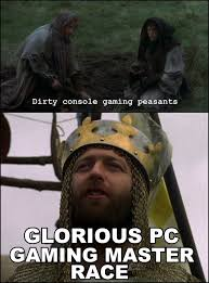 Peasant Meme - image 509257 the glorious pc gaming master race know your meme