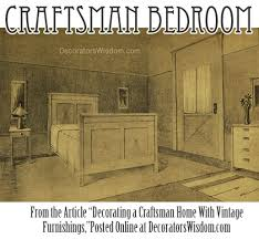 decorating a craftsman style home decorating a craftsman home with vintage furnishings decorator s