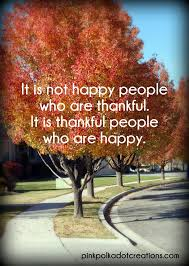 it is not happy who are thankful quote