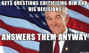 Ron Paul Meme - good guy ron paul not many people do this during their amas