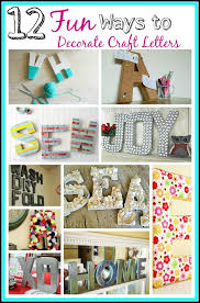12 fun diy craft letter decoration ideas a cultivated nest