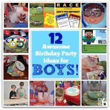 birthday boy ideas 12 awesome birthday party ideas for boys momof6