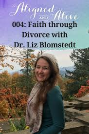 Seeking Liz Episode 004 Faith Through Divorce With Dr Liz Blomstedt Alli Owen