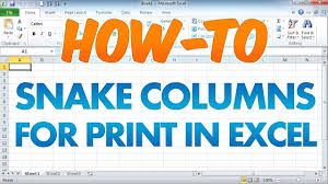 how to print long columns in excel on 1 page snake columns