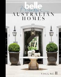 belle beautiful australian homes volume ii penguin books australia