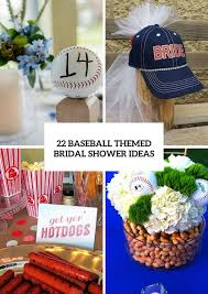 themed wedding shower 22 cool baseball themed bridal shower ideas weddingomania