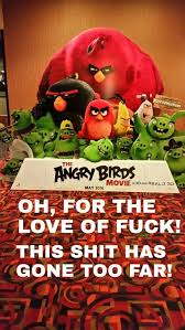 Angry Birds Meme - sorry but the angry birds movie is going to suck memes i made