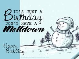 winter snowman birthday free funny birthday wishes ecards 123