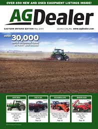 agdealer eastern ontario edition may 2014 by farm business