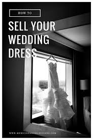 selling wedding dress how to sell your wedding dress preownedweddingdresses