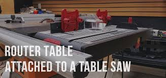 Ridgid Router Table How To Attach A Router Table To A Table Saw Toproutertables Com