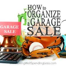 How To Organize A Garage How To Organize A Garage Sale Square 2 Living Well Spending Less