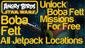 angry birds star wars all 5 boba fett jet pack locations unlock